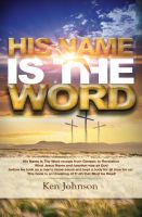 Cover for 'His Name Is The Word'