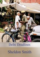 Cover for 'Delhi Deadlines'