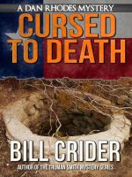 Cover for 'Cursed to Death - A Dan Rhodes Mystery'