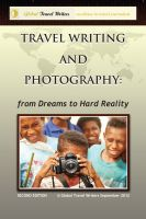 Cover for 'Travel Writing and Photography: from Dreams to Hard Reality'