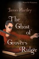 Cover for 'The Ghost of Grover's Ridge'