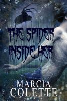 Cover for 'The Spider Inside Her'