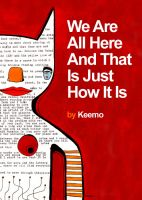 Cover for 'We Are All Here And That Is Just How It Is'