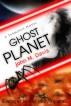 Ghost Planet (A Terminus Novel) by John M. Davis