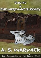 Cover for 'The Pit & The Merchant's Legacy'