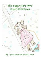 Cover for 'The Super Hero Who Saved Christmas'