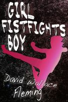 Cover for 'Girl Fistfights Boy'
