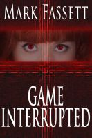 Cover for 'Game Interrupted'