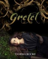 Cover for 'Gretel (A retelling of Hansel & Gretel)'