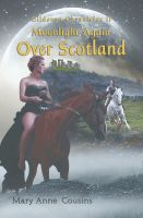 Cover for 'Gildevon Chronicles II: Moonlight Again Over Scotland'