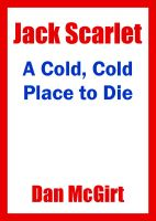 Cover for 'A Cold, Cold Place To Die'