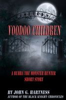 Cover for 'Voodoo Children - A Bubba the Monster Hunter Short Story'