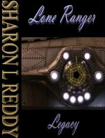 Cover for 'Lone Ranger Legacy'