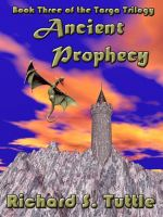 Cover for 'Ancient Prophecy (Targa Trilogy #3)'