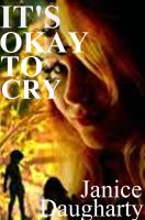 Cover for 'It's Okay to Cry'