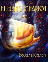 Cover for 'Elijah's Chariot'