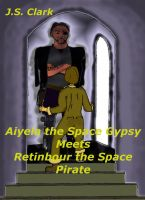 Cover for 'Aiyela the Space Gypsy Meets Retinbour the Space Pirate'