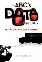 Cover for 'The ABC's of Data Security: Is YOUR School Failing?'