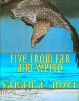 Cover for 'Five From Far And Weird'