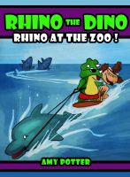 Cover for 'Rhino the Dino - Rhino at the Zoo'