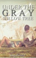 Cover for 'Under the Gray Willow Tree'