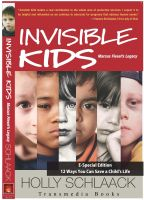 Cover for 'Invisible Kids Marcus Fiesel's Legacy: 12 Ways You Can Save a Child's Life'