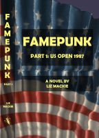 Cover for 'Famepunk: Part 1: US Open 1987'