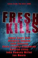 Cover for 'Fresh Kills, Tales from the Kill Zone'
