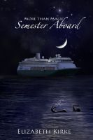 Cover for 'More than Magic: Semester Aboard'
