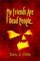 Cover for 'My Friends Are Dead People'