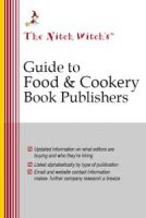 Cover for 'The Nitch Witch's Guide to Food & Cookery Book Publishers'