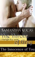 Samantha Lucas - The Innocence of You: The Throne of Grey Season One Episode Three