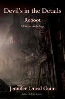 Jennifer Oneal Gunn - Devil's in the Details- Reboot