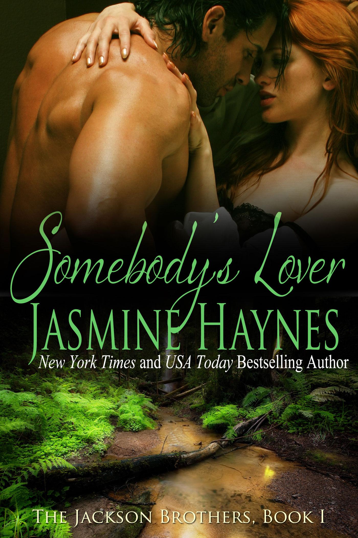 Jasmine Haynes - Somebody's Lover: The Jackson Brothers, Book 1