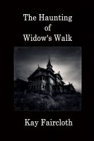 Cover for 'The Haunting of Widow's Walk'