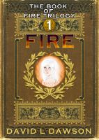 Cover for 'Fire (The Book of Fire Trilogy 1)'