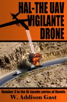 Cover for 'Hal-The Vigilante UAV Drone'