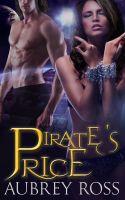 Aubrey Ross - Pirate's Price