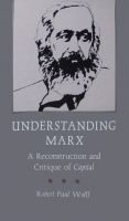 Cover for 'Understanding Marx: A Reconstruction and Critique of Capital'
