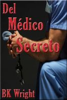 Cover for 'Del Médico Secreto'