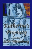 Cover for 'Katherine's Prophecy'