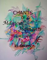 Cover for 'Chants of Magical Moments'