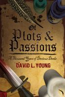 Cover for 'Of Plots and Passions: A Thousand Years of Devious Deeds'