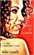 Live & Learn ~ A Miss Independent Novel by Kiki Leach