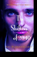 Cover for 'The Shifters of 2040, Shifter Dystopia (Shifter Evolutions Book #3)'