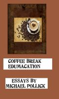 Cover for 'Coffee Break Edumacation'