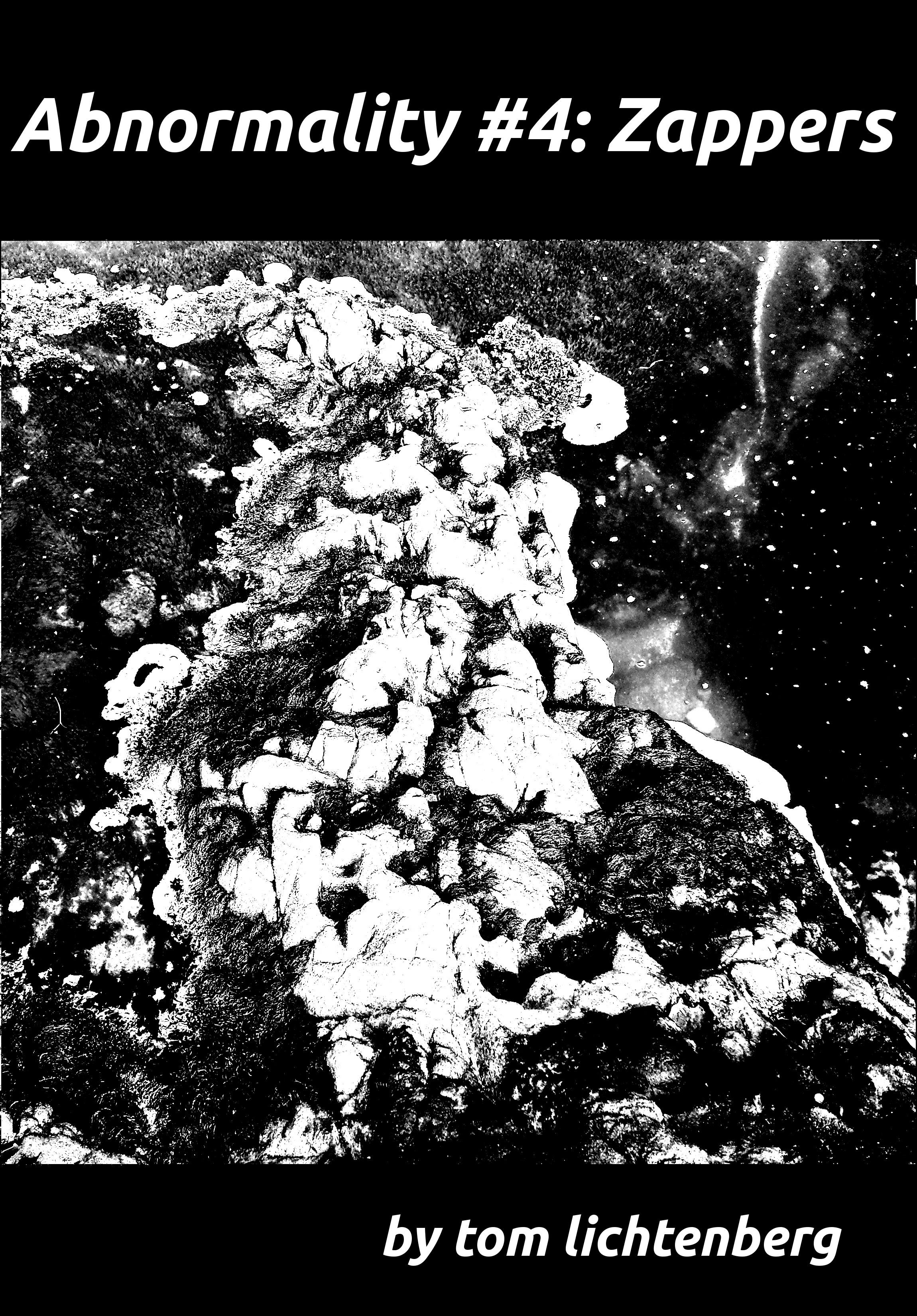 Tom Lichtenberg - Abnormality #4: Zappers