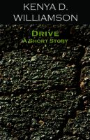Cover for 'Drive: A Short Story'