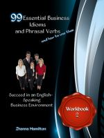 Cover for '99 Essential Business Idioms and Phrasal Verbs: Succeed in an English-Speaking Business Environment - Workbook 2'