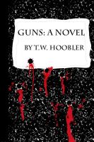 Cover for 'Guns: a Novel'